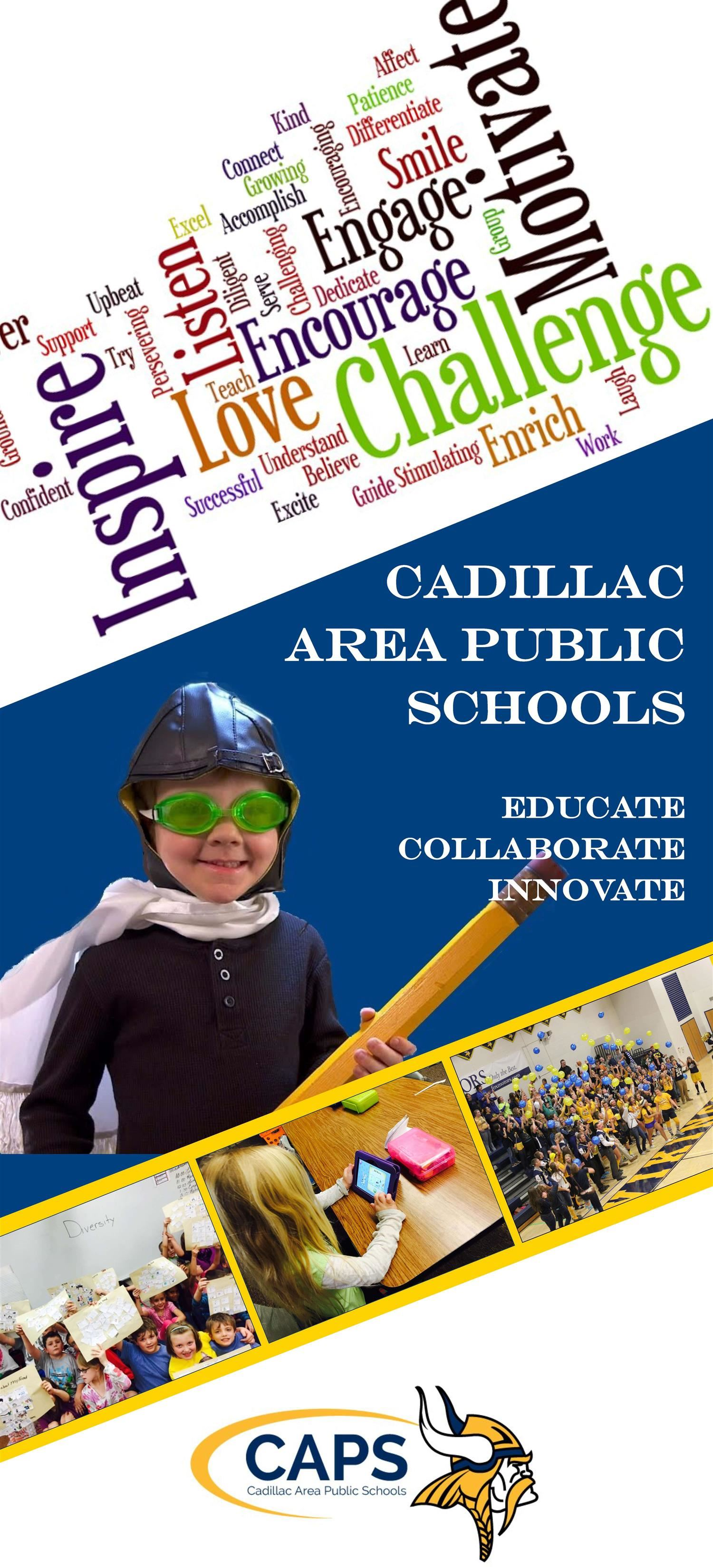 Aviator costume Cadillac Schools Banner image Education, Collaborate, Innovate, infograph says inspire, challenge, motivate,
