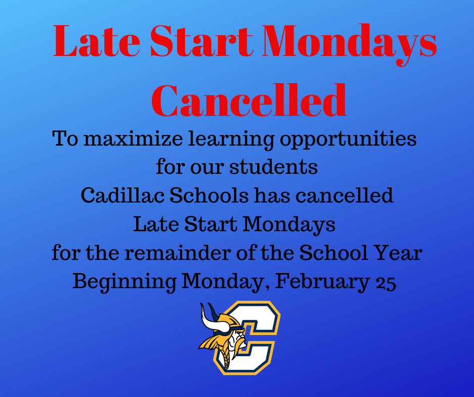 Late Start Monday Cancelled