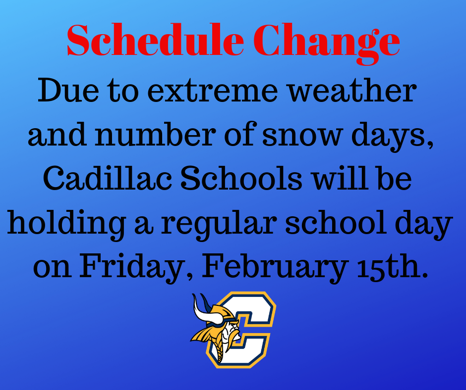 Students will attend a regular school day at CAPS on Friday, February 15th.